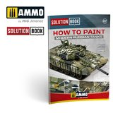 Solution Book 07: How To Paint Modern Russian Tanks_