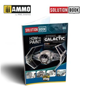 Solution Book 05: How To Paint Imperial Galactic Fighters