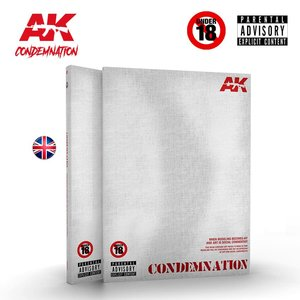 CONDEMNATION: When Modeling Becomes Art And Art Is A Social Denounce (Re-Edited Edition) - [AK Interactive]